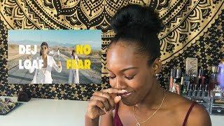 Dej Loaf - No Fear | Reaction