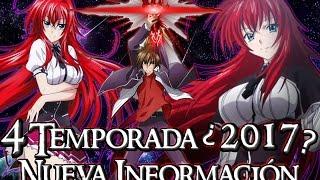 HIGH SCHOOL DXD CUARTA TEMPORADA | NUEVA INFORMACIÓN | 4° TEMPORADA ¿POSIBLE FECHA DE ESTRENO?