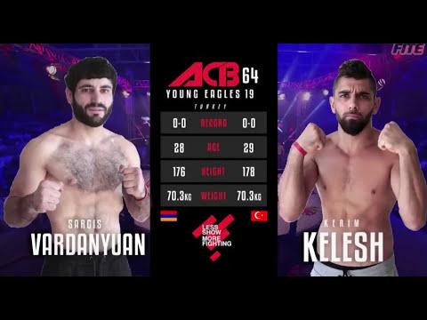ACB 64 'Young Eagles 19. Sargis Vardanyan (Armenia) vs  Kerim Kelesh (Turkey )