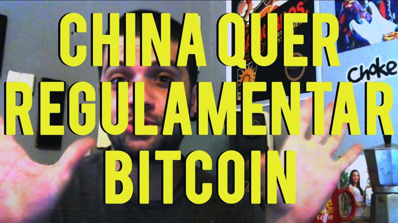 China deseja regulamentar o Bitcoin. OkCoin BTCC e Huobi são a favor e você? - Café Com Trade