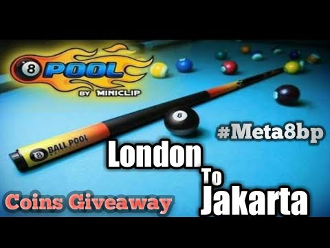 8 Ball pool Coins Giveaway [ London To Jakarta ]