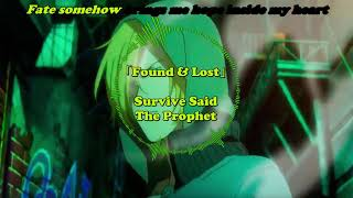 「Found & Lost」by Survive Said The Prophet Full Lyrics (Japanisch/Deutsch)