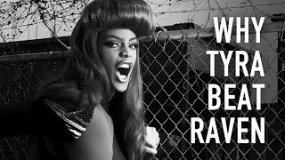Why Tyra Beat Raven