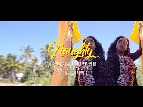 Bossaro Music Group - Naughty ft Tsar Leo & Young Kay (Official Video)