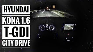 Hyundai Kona 1.6 T-GDI (2019) | POV City Drive @ night