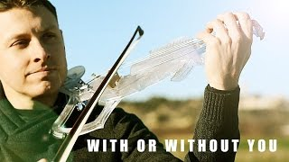 U2 - With or Without you (Violin Cover)