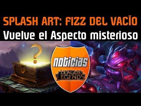 Noticias LOL | Splash Art: Fizz del Vacío - Nuevo Efecto Barrera - Aspecto Misterioso