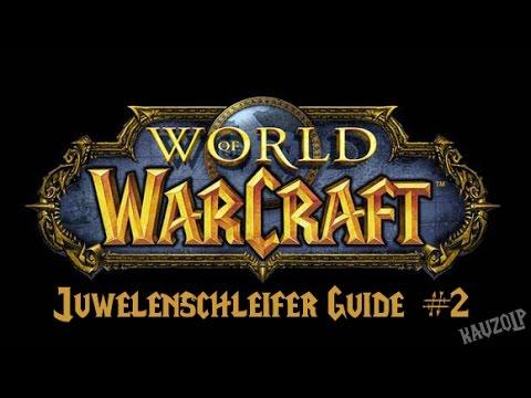 [German] World of Warcraft #2 - Juwelier Guide 75-150
