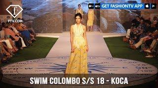 Koca By RN Swim Colombo Swim Week Spring/Summer 2018 | FashionTV | FTV