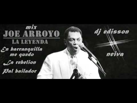 Joe arroyo mix - en barranquilla me quedo -  la rebelión - pal bailador