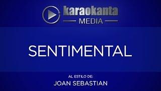 Karaokanta - Joan Sebastian - Sentimental