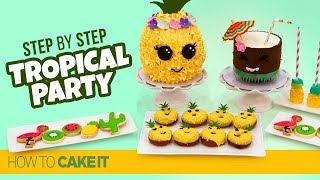 How To Make A Tropical Party Sweets Table by Mickey | How To Cake It Step By Step