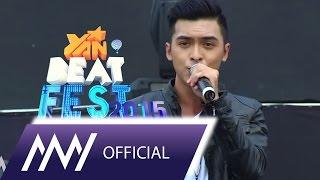 Công Văn Dương - Glad Your Came ( YAN Beatfest 2015 )