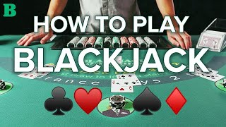 How To Play And Win At Blackjack The Experts Guide