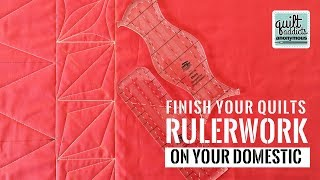 Quilting with Rulers! Learn to finish your quilts on your home sewing machine