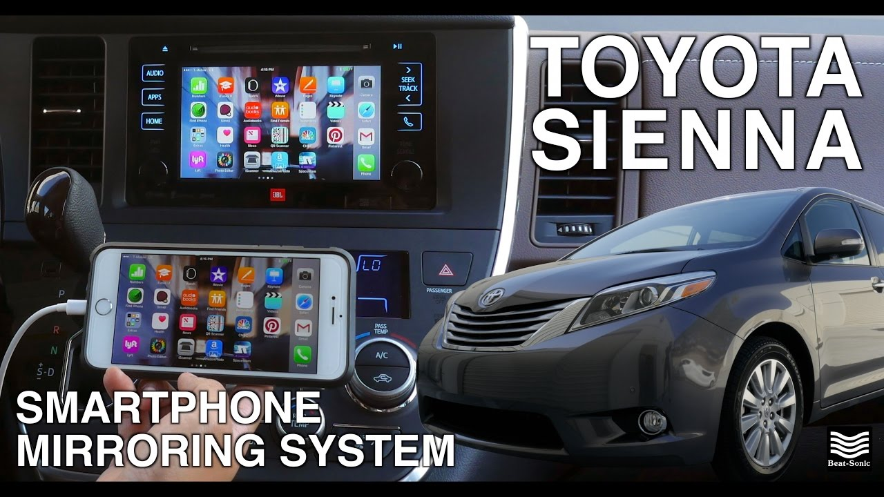 Toyota Corolla 2017 >> 2015-2017 Toyota Sienna iPhone Mirroring System ...