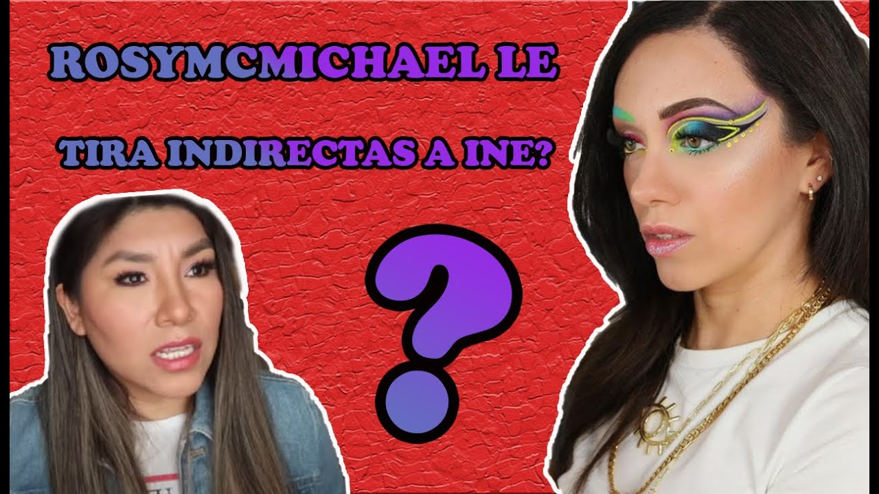 Download ROSYMCMICHAEL defiende a MARY GEACOMAN?🤯¿TIRANDOLE indirectas a INEHT25?