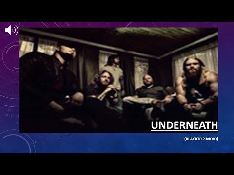 Underneath-Lyrics - Blacktop Mojo