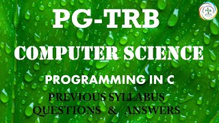 PG:TRB 2019-20, COMPUTER SCIENCE, PROGRAMMING IN C (Qstn & Ans), Previous Syllabus