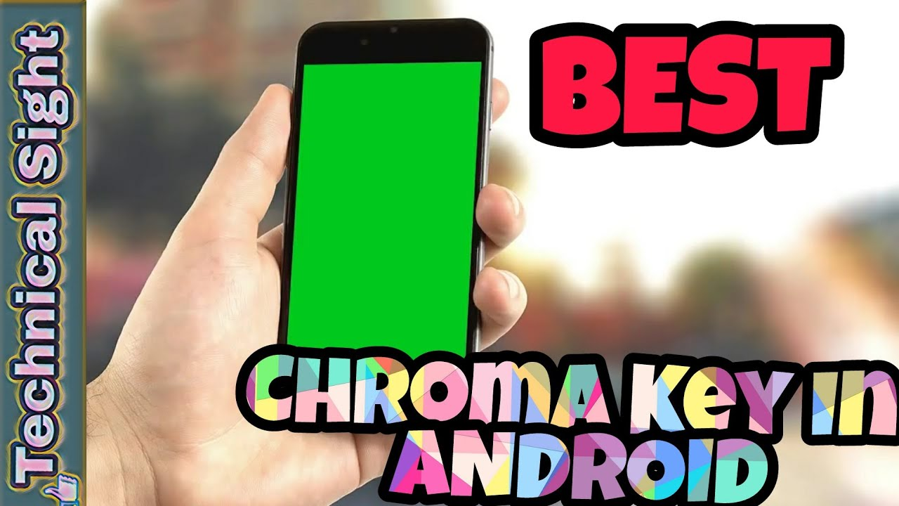 ChromaKey Effect Through Android    100% REAL AND LEGIT