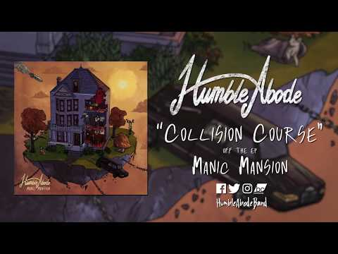 "Humble Abode - Collision Course - ""Manic Mansion"" Out now! Mp3"
