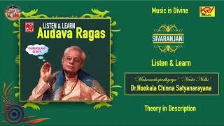 Learn Sivaranjani - Audava Ragam - Pentatonic - Nookala Chinna Satyanarayana - Music Syndicate.mp3