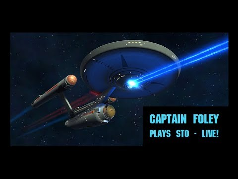 Captain Foley playing STO LIVE today!