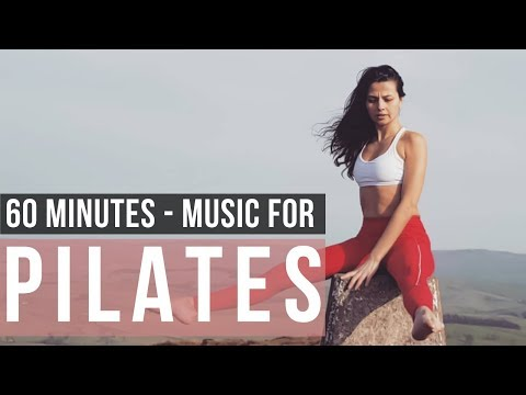 Pilates Music Mix 2019. 60 Minutes Of Music For Pilates!