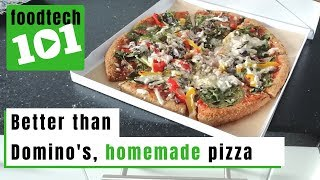 How to make Pizza from scratch | FOOD TECH 101