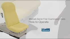 How to Operate the Midmark 626 Barrier-Free Exam Chair Features