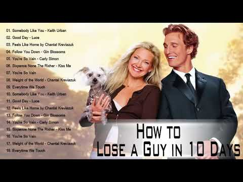 How To Lose A Guy In 10 Days Soundtrack