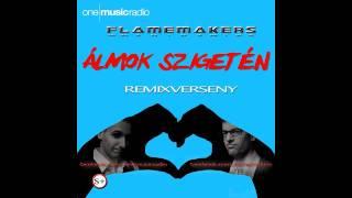 FlameMakers - Álmok szigetén (Alan Dean Remix) - remixverseny