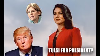 Tulsi Gabbard Announces 2020 President Run! The Press Is Not Happy.