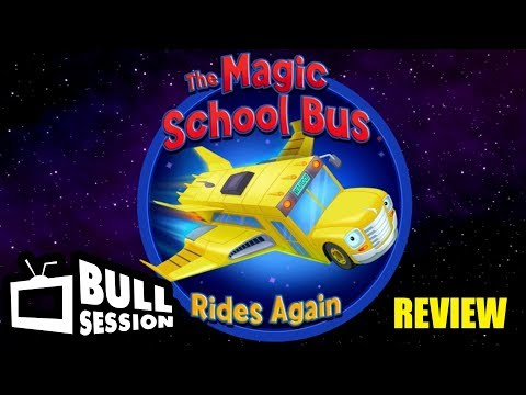 The Magic School Bus Rides Again Review - Bull Session