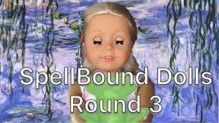 SpellBound Dolls Cycle 1 Round 3 Fairytale Week