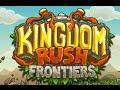 Kingdom Rush Frontiers Full Gameplay Walkthrough