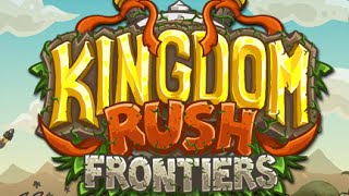 Kingdom Rush Frontiers Full Gameplay Walkthrough