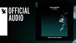Zack Martino Feat. Lenii - Crave U (Cyril M Remix)