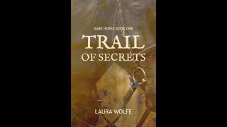 Trail of Secrets Book Trailer