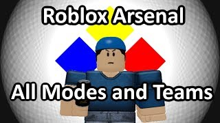 Roblox Arsenal - All Modes and Teams