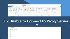 "How to Fix ""Can't Connect to Proxy Server"" on Windows 10"