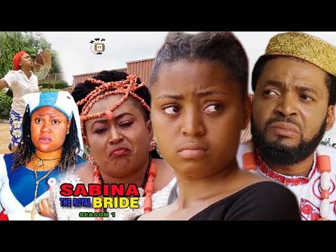 Sabina(The Royal Bride) 1 - Regina Daniels 2017 Nigerian Full Movie | Latest Nollywood Movies 2017