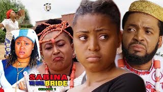 sabina the royal bride 1 regina daniels 2017 nigerian full movie   latest nollywood movies 2017