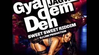 Jagwa - Gyal Dem Deh || Sweet Sweet Riddim || (Crop Over 2015)