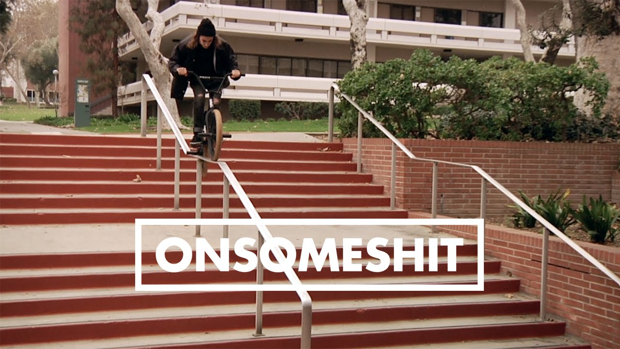 bmx onsomeshit on everything brandon begin youtube