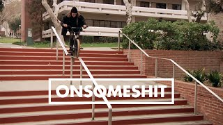 "Brandon Begin in ONSOMESHIT ""ON EVERYTHING"" - Filmed and edited by ..."
