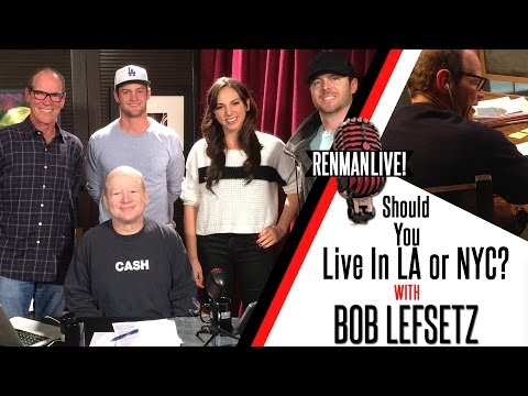 Should You Live In LA or NYC For The Music Business? - With Bob Lefsetz