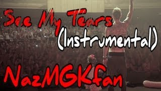 MGK - See My Tears (Instrumental)