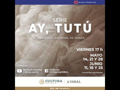 Ay, Tutú | Compañía Nacional de Danza | Cápsula 4