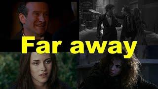 Английские фразы: Far away (примеры из фильмов и сериалов)